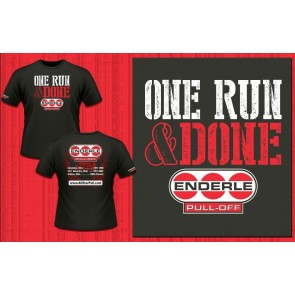 """One Run & Done"" Enderle T-shirt and Hoodie"