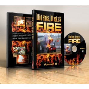 Wild Rides, Wrecks & Fire Volume 5