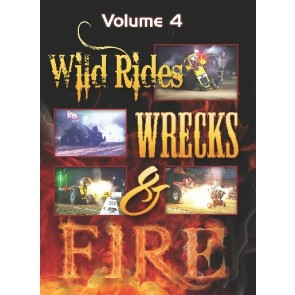 Wild Rides, Wrecks & Fire Volume 4