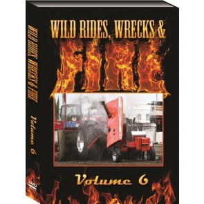 Wild Rides, Wrecks & Fire Volume 6